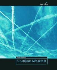 Grundkurs Metaethik