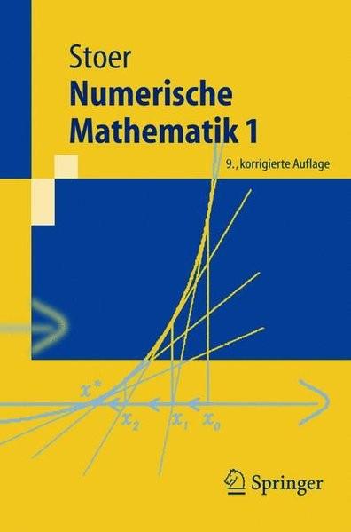Numerische Mathematik 1: Eine Einführung - unter Berücksichtigung von Vorlesungen von F.L. Bauer: Ei
