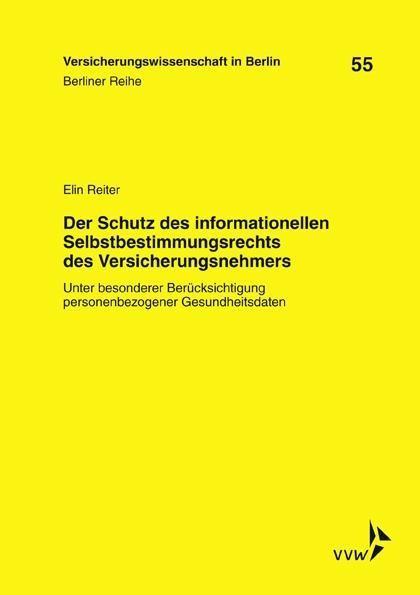 Der Schutz des informationellen Selbstbestimmungsrechts des Versicherungsnehmers