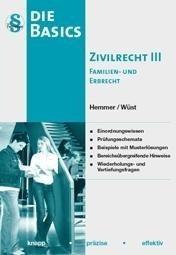 Basics Zivilrecht III - Familien- und Erbrecht