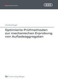 Optimierte Prüfmethoden zur mechanischen Erprobung von Aufladeaggregaten