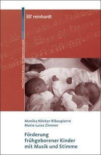 Förderung frühgeborener Kinder mit Musik und Stimme