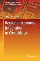 Regional Economic Integration in West Africa