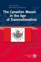 The Canadian Mosaic in the Age of Transnationalism