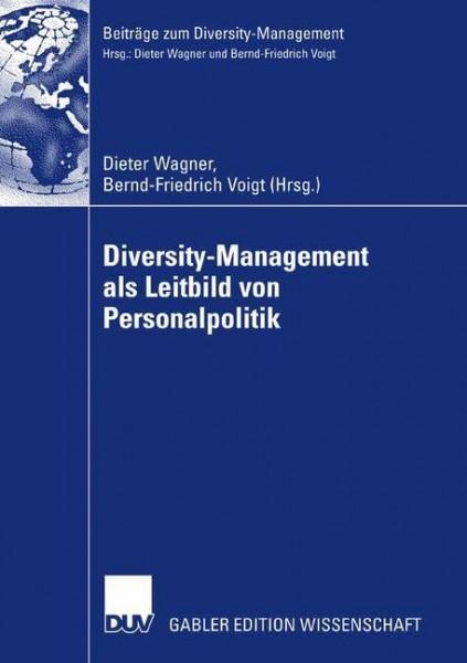 Diversity Management als Leitbild von Personalpolitik
