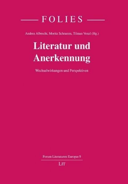 Literatur und Anerkennung