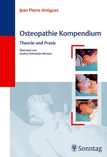 Osteopathie-Kompendium: Theorie und Praxis