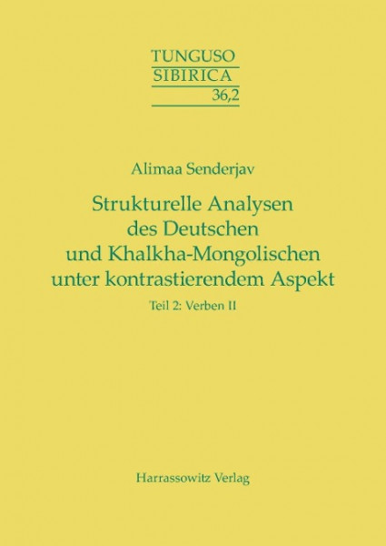 Strukturelle Analysen des Deutschen und Khalkha-Mongolischen unter kontrastierendem Aspekt