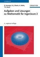 Aufgaben und Lösungen zu Mathematik für Ingenieure 2