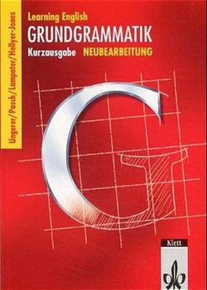 Learning English - Grundgrammatik. Kurzgrammatik: Learning English: Grundgrammatik, Kurzausgabe, Neu