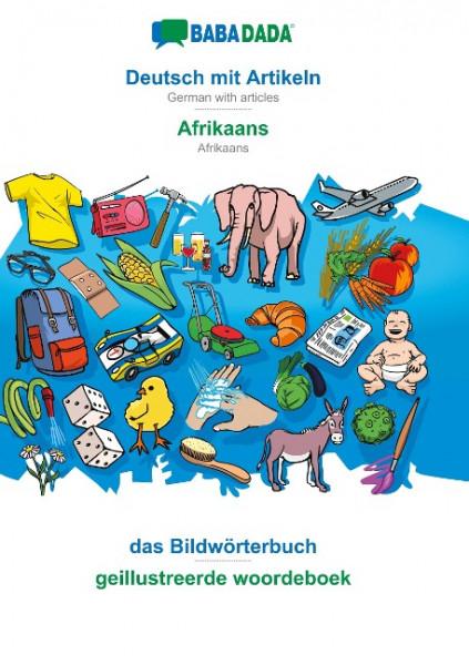 BABADADA, Deutsch mit Artikeln - Afrikaans, das Bildwörterbuch - geillustreerde woordeboek