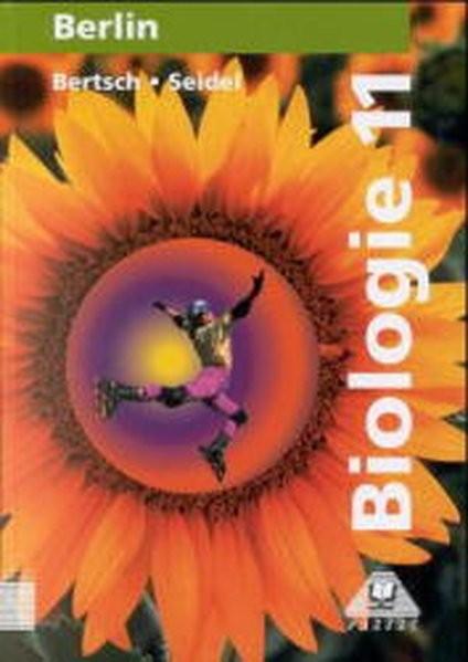 Biologie, Ausgabe Berlin, Lehrbuch für die Klasse 11, Gymnasium