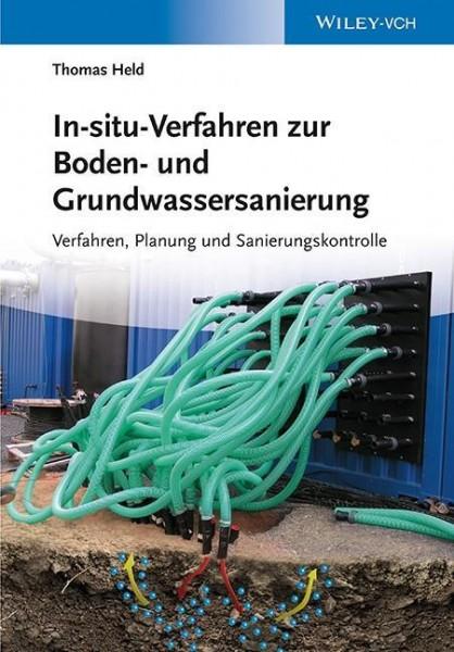 In-situ-Verfahren zur Boden- und Grundwassersanierung