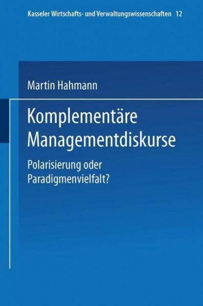 Komplementäre Managementdiskurse