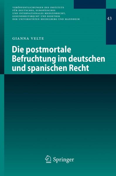 Die postmortale Befruchtung im deutschen und spanischen Recht