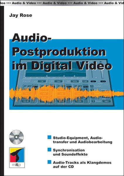 Audio-Postproduktion im Digital Video, m. CD-ROM