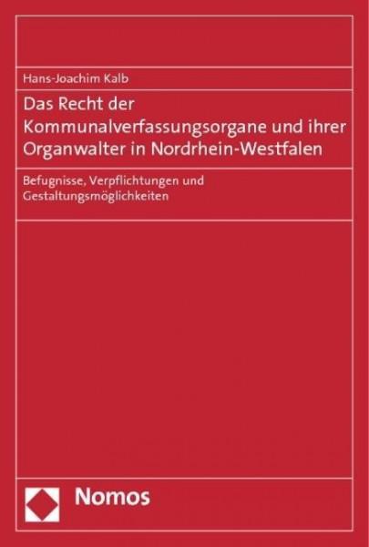 Das Recht der Kommunalverfassungsorgane und ihrer Organwalter in Nordrhein-Westfalen