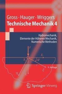 Technische Mechanik 4: Hydromechanik, Elemente der Höheren Mechanik, Numerische Methoden (Springer-L
