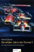Die wilden Zeiten der Formel 1