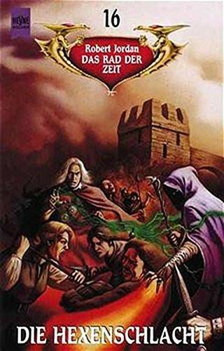 Das Rad der Zeit 16. Die Hexenschlacht