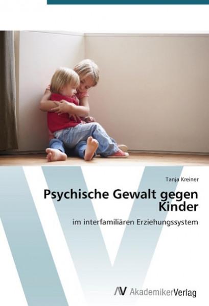 Psychische Gewalt gegen Kinder