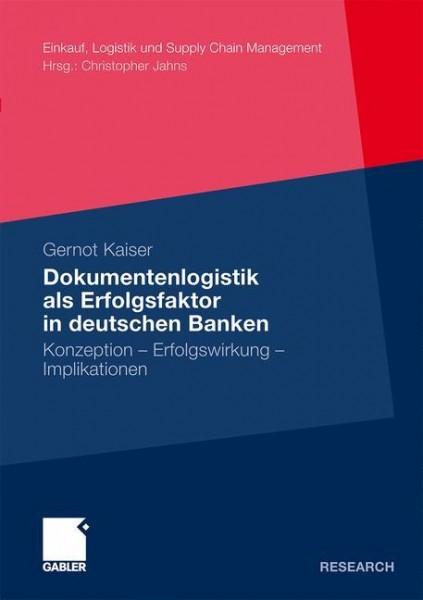 Dokumentenlogistik als Erfolgsfaktor in deutschen Banken