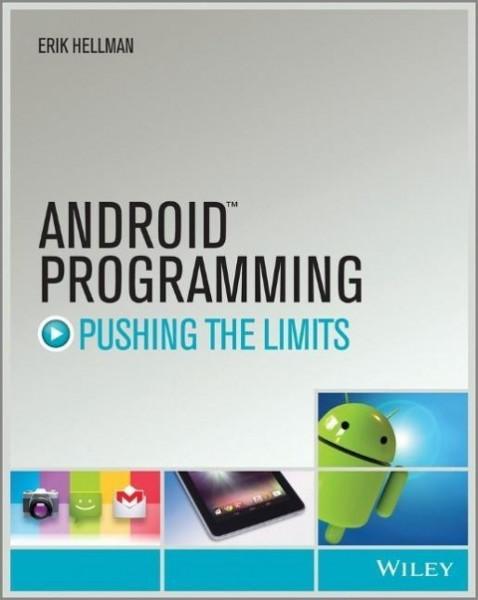 Android Programming: Pushing the Limits
