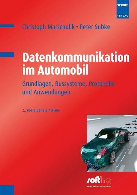 Datenkommunikation im Automobil - Marscholik, Christoph