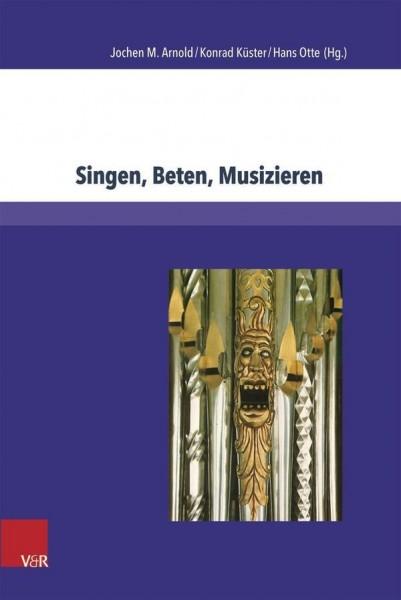 Singen, Beten, Musizieren