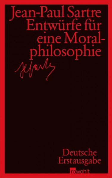 Entwürfe für eine Moralphilosophie