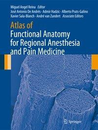 Atlas of Functional Anatomy for Regional Anesthesia and Pain Medicine