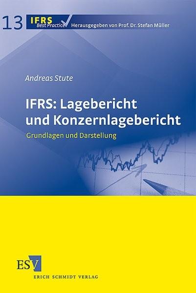 IFRS: Lagebericht und Konzernlagebericht