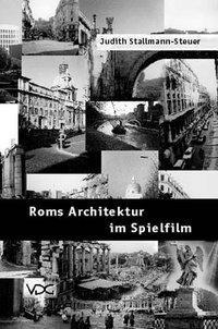 Roms Architektur im Spielfilm