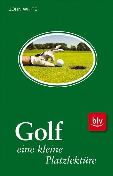 Golf - eine kleine Platzlektüre