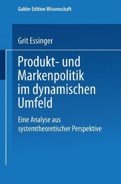 Produkt- und Markenpolitik im dynamischen Umfeld