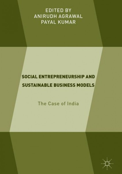 Social Entrepreneurship and Sustainable Business Models
