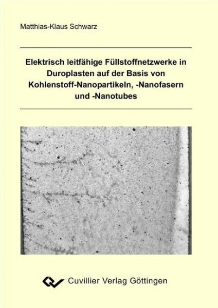 Elektrisch leitfähige Füllstoffnetzwerke in Duroplasten auf der Basis von Kohlenstoff-Nanopartikeln,