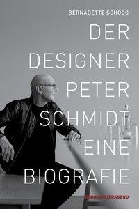 Der Desingner Peter Schmidt