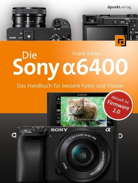 Die Sony Alpha 6400