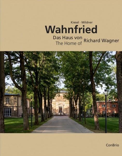 Wahnfried - Das Haus von Richard Wagner