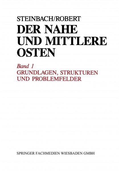 Der Nahe und Mittlere Osten Politik · Gesellschaft Wirtschaft Geschichte · Kultur