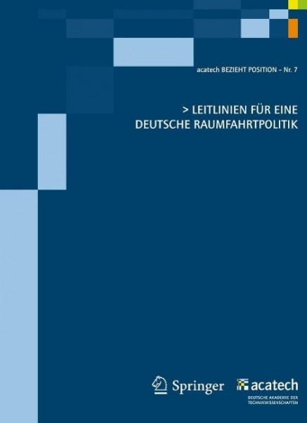 Leitlinien für eine deutsche Raumfahrtpolitik