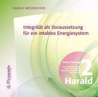 Integrität als Voraussetzung für ein intaktes Energiesystem