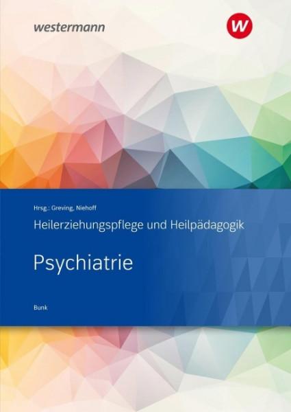 Heilerziehungspflege und Heilpädagogik. Schülerband. Psychiatrie