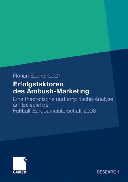 Erfolgsfaktoren des Ambush Marketing