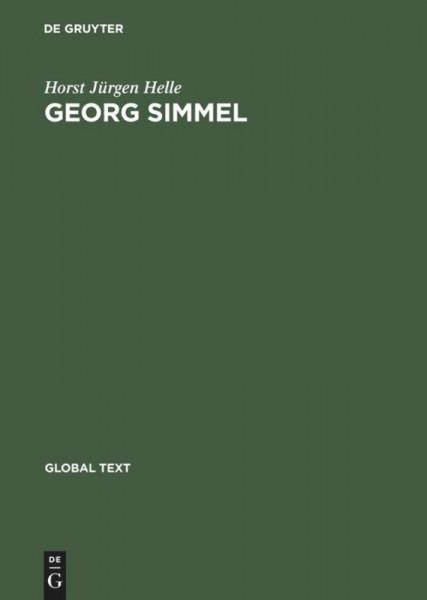 Georg Simmel: Introduction to his Theory and Method / Einführung in seine Theorie und Methode