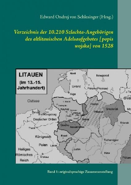 Verzeichnis der 10.210 Szlachta-Angehörigen des altlitauischen Adelsaufgebotes [popis wojska] von 15