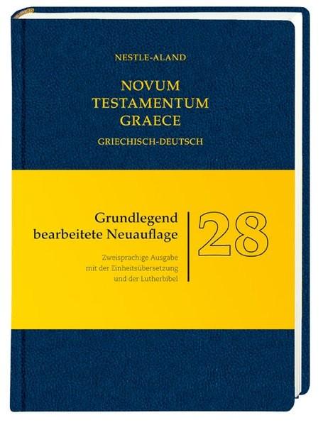 Das Neue Testament: Griechisch und Deutsch