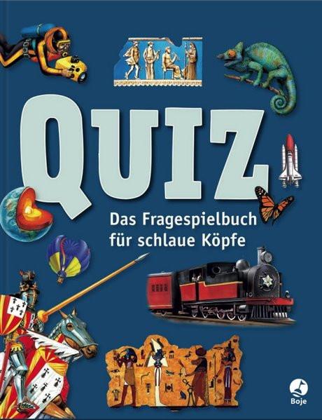 Quiz. Das Fragespielbuch für schlaue Köpfe