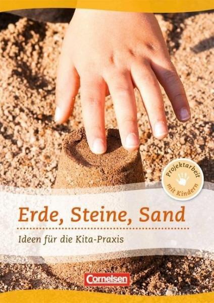Projektarbeit mit Kindern: Erde, Steine, Sand